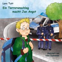 Ein Terroranschlag macht Jan Angst